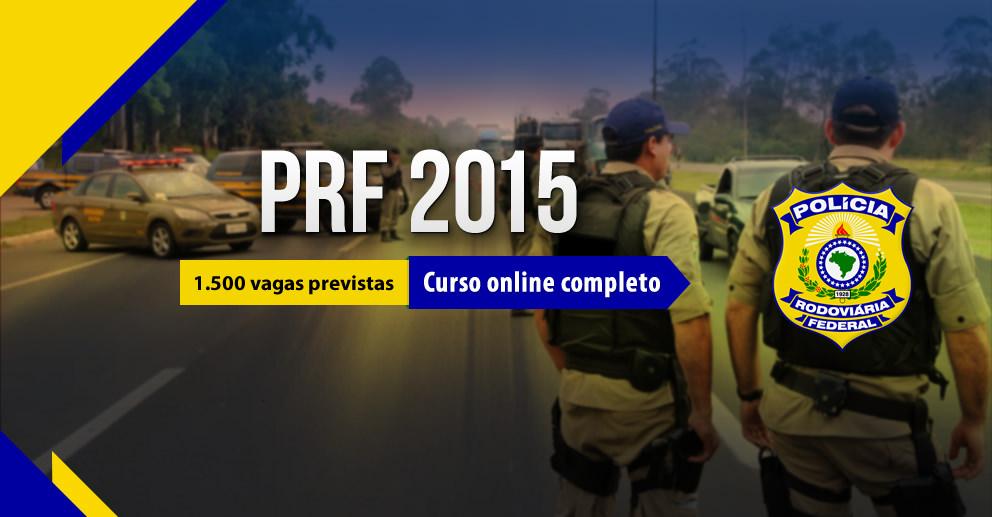 Concurso PRF 2015: Oferta de 1.500 vagas para policial! Remuneração inicial de R$ 7.092,91!