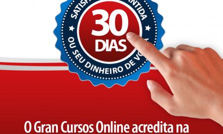 Gran Cursos online: garantia de 30 dias