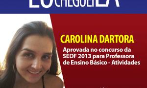 Carolina Dartora conta sua trajetória até a aprovação no concurso da SEDF!
