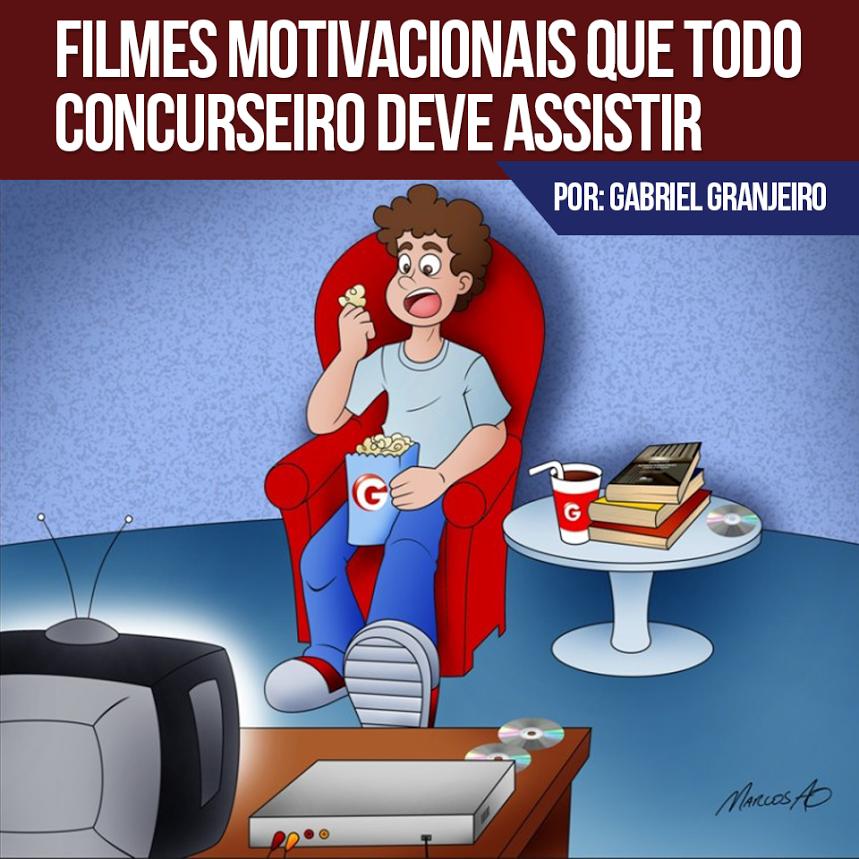 Filmes Motivacionais Que Todo Concurseiro Deve Assistir