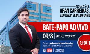 É hoje às 20h30! Gran Carreiras: Advocacia-Geral da União com Mauro Moreira.