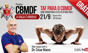 AO VIVO AGORA! Aulão sobre o TAF para CBMDF com Dr. César Marra!