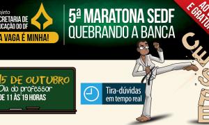 Acontece neste sábado (15), a partir das 11h, a 5ª Maratona gratuita para o concurso da SEDF!
