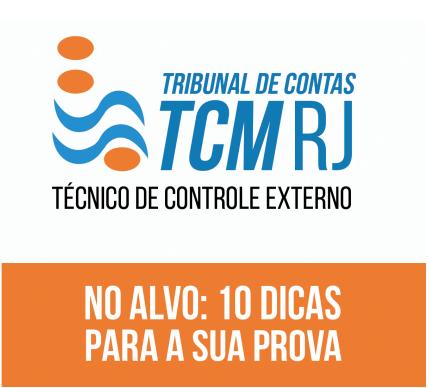 10 dicas para a prova objetiva de técnico de controle externo do concurso TCM RJ 2016 (Tcm Rio)!