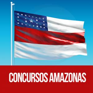 concurso AM: confira as oportunidades dos concursos do Amazonas em 2018
