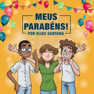 Meus Parabéns Por Elias Santana