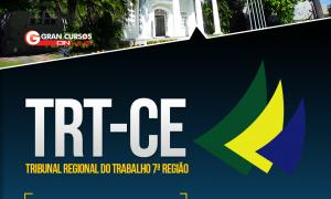 Concurso TRT CE: como passar? Confira a análise do edital e descubra, HOJE, às 20h!
