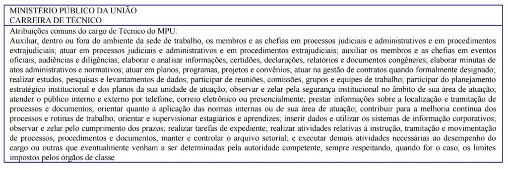 Descrição da carreira de técnico para o edital MPU.