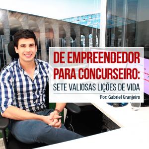 De empreendedor para concurseiro: sete valiosas lições de vida